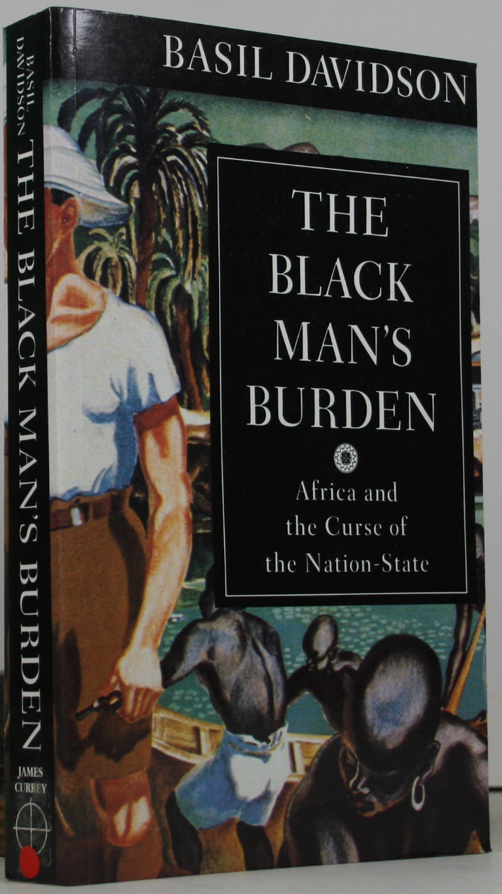 the black man s burden The black man's burden: a response to kipling in february 1899, british novelist and poet rudyard kipling wrote a poem entitled the white man's burden: the united states and the philippine islands in this poem, kipling urged the us to take up the burden of empire, as had britain and other european nations.