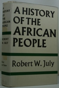 A History of the African people  by Robert W. July