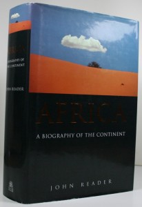 Africa - A Biography of the Continent by John Reader