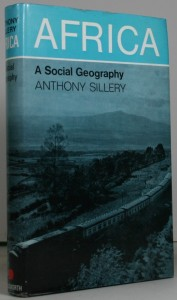 Africa - A Social Geography by Anthony Sillery