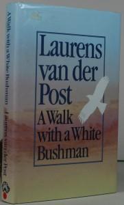 A Walk with a White Bushman - African myths