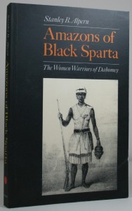 Amazons of Black Spartat - Women in Africa