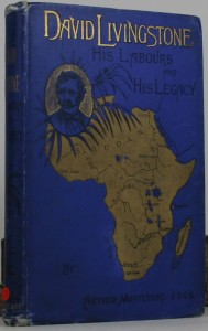 David Livingstone - His Labours and His Legacy - African Exploration