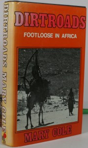 Dirt Roads - Footloose in Africa - African exploration