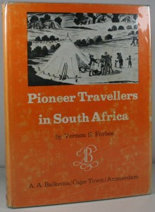 Pioneer Travellers in South Africa - African exploration