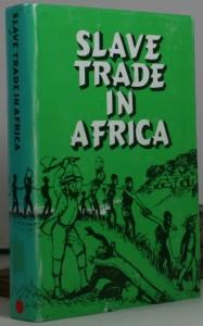 Slave Trade in Africa - slavery