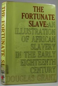The Fortunate Slave